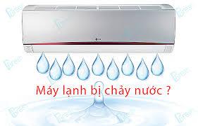 Cách khắc phục máy lạnh bị chảy nước