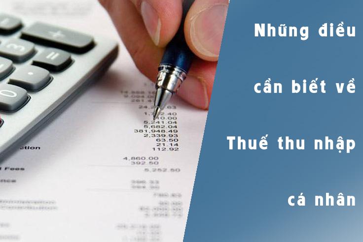 Thuế thu nhập cá nhân và những điều cần lưu ý